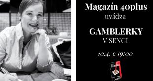 Gamblerky v Senci - autorské čítanie + autogramiáda
