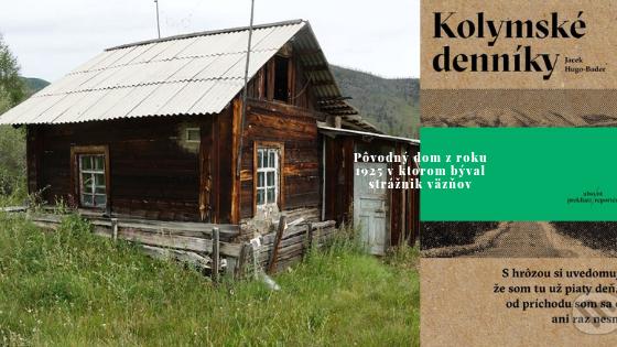 Patrik Cvengroš: Bol som na Kolyme – Сeste Kostí rovnako ako autor knihy Kolymské denníky