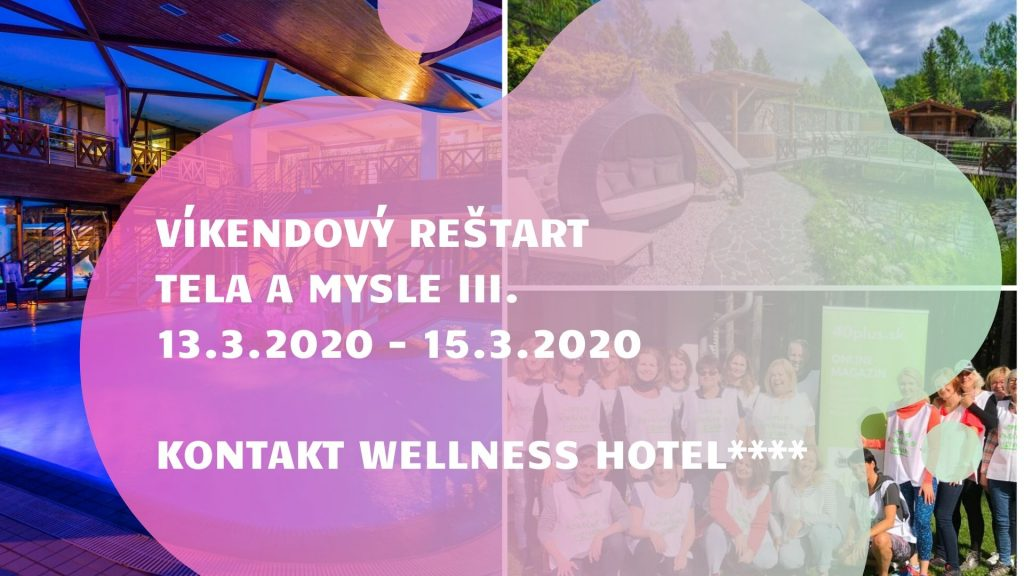 Víkendový Reštart Tela a Mysle | Wellness Hotel Kontakt