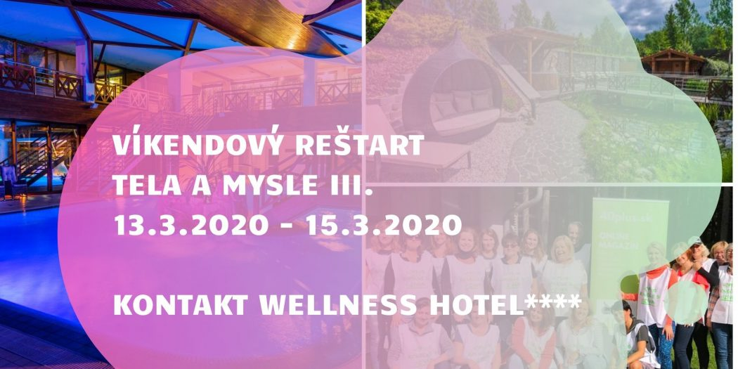Víkendový Reštart Tela a Mysle   Wellness Hotel Kontakt