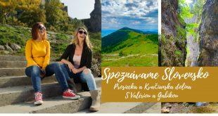 Tipy na výlety Slovensko. Prosiecka aKvačianska dolina
